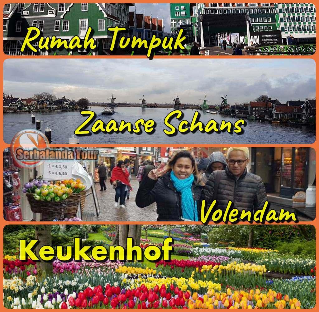 Keukenhof, Zaanse Schans, Rumah Tumpuk, Volendam