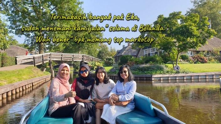 Terima Kasih banyak Pak Eka Tanjung. Sudah menemani kami jalan-jalan selama di Belanda. Wah benar-benar Serbalanda memang top Markotop.